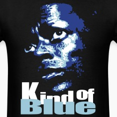 kind of blue T-Shirts