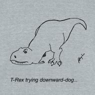 Design ~ T-Rex Trying Down Dog (Am Apparel)