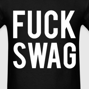A$AP Fuck Swag (ASAP MOB) T-Shirts - Men's T-Shirt