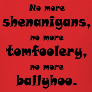shenanigans - Men's T-Shirt