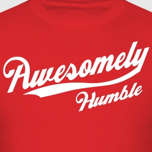 Awesomely Humble T-Shirts - Men's T-Shirt