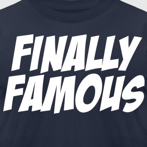 Finally Famous - stayflyclothing.com  - Men's T-Shirt by American Apparel