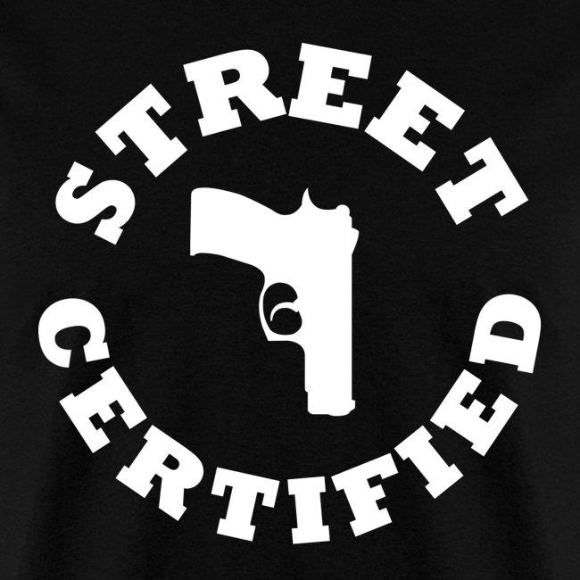 Street Certified Shirt