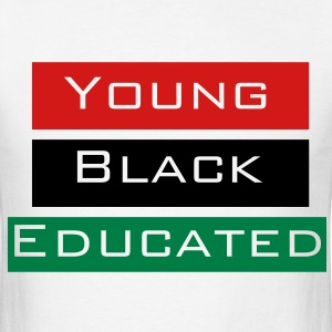 Young Black And Educated - Men's T-Shirt