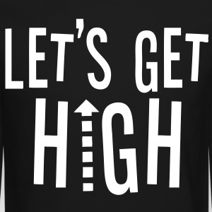 Let's Get High Long Sleeve Shirts - stayflyclothing.com - Crewneck Sweatshirt