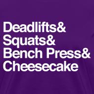 Design ~ Women's - Deadlifts & Squats & Bench Press & Cheesecake
