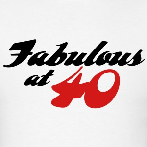 Fabulous At 40 (2c)++ T-Shirts - Men's T-Shirt