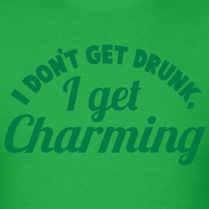 I Don't get DRUNK, I get CHARMING 2 color St Patrick's day party design T-Shirts - Men's T-Shirt