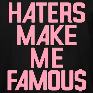 HATERS MAKE ME FAMOU$ T-Shirts - Men's Tall T-Shirt