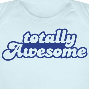 totally awesome Baby Bodysuits - Short Sleeve Baby Bodysuit