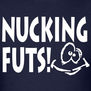 Nucking Futs Tee - Men's T-Shirt