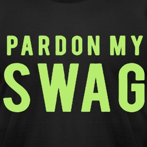 PARDON MY SWAG - Men's T-Shirt by American Apparel