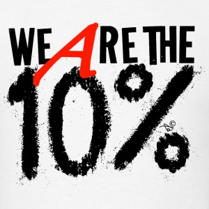 Ten Percent - Men's T-Shirt