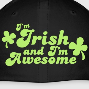I'm IRISH and I'm Awesome! Caps - Baseball Cap
