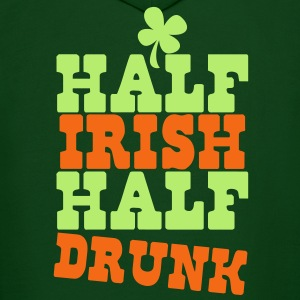 HALF IRISH half drunk ST PATRICK's day humor Hoodies - Men's Hoodie