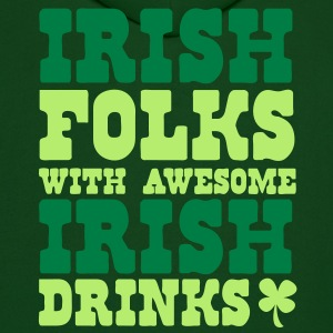IRISH FOLKS WITH AWESOME IRISH DRINKS and a St Patricks day Shamrock Hoodies - Men's Hoodie