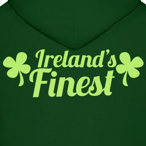 IRELAND's FINEST good for St Patrick's day Hoodies - Men's Hoodie