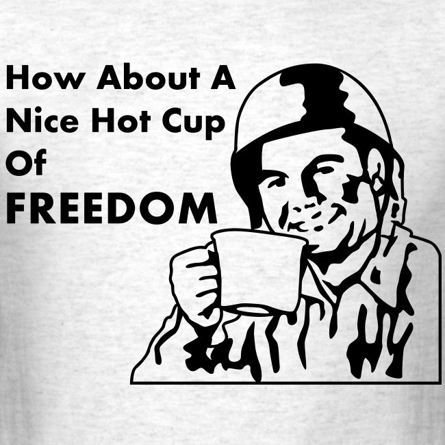 I need a cup of Freedom