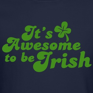 IT's AWESOME to be IRISH St Patricks day design Long Sleeve Shirts - Crewneck Sweatshirt
