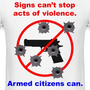Signs don't stop violence T-Shirts - Men's T-Shirt