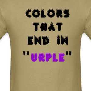 Colors that end in urple - Men's T-Shirt