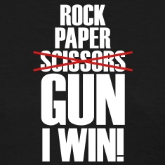 Rock Paper No Scissors Gun I Win Women's T-Shirts