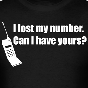 I Lost My Number T-Shirts - Men's T-Shirt