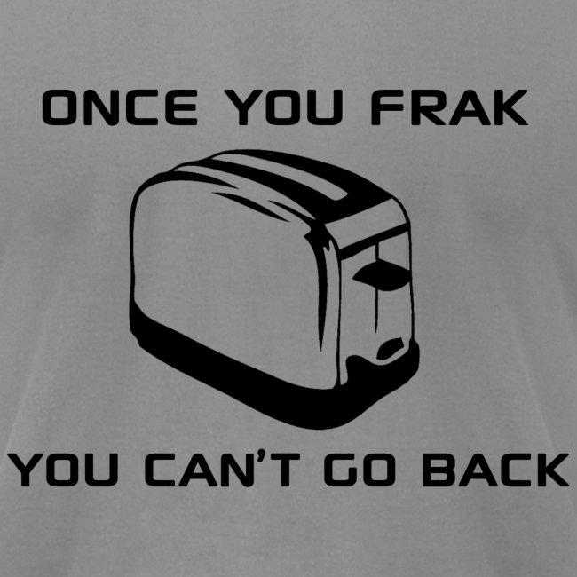 Once You Frak - Men's