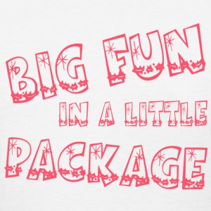 big fun in a little package - Women's T-Shirt