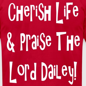 praise_the_lord_dailey T-Shirts - Men's T-Shirt by American Apparel
