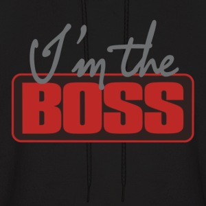 I'm The Boss. Hoodies - Men's Hoodie