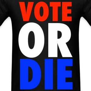 Vote or Die 2012 Rock The Vote T-Shirts - Men's T-Shirt