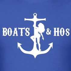 The Official Boats & Hos Shirt T-Shirts