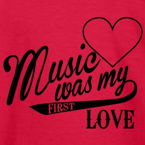 music was my first love Kids' Shirts - Kids' Long Sleeve T-Shirt