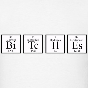 funny chemistry bitches - Men's T-Shirt