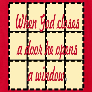 when_god_closes_a_door Kids' Shirts - Kids' T-Shirt