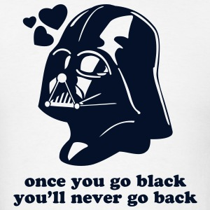 Vader Once You Go Black - Men's T-Shirt