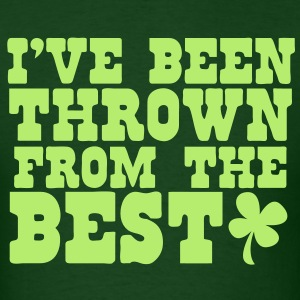 I've been thrown out from the best irish shamrock (pub joke shirt) T-Shirts - Men's T-Shirt