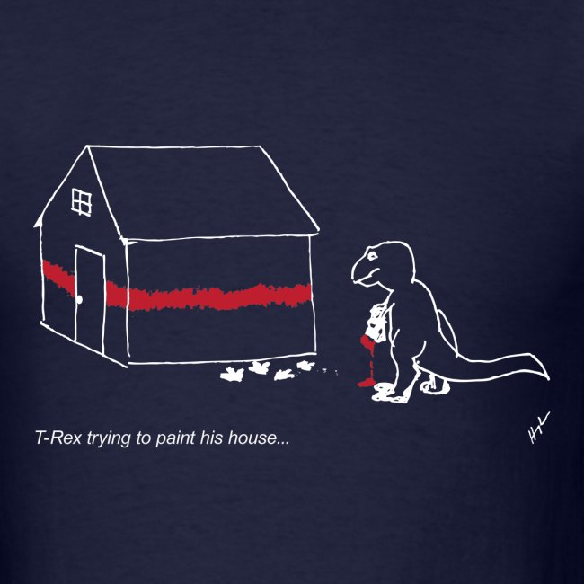 T-Rex Painting House White Design (Basic Tee)
