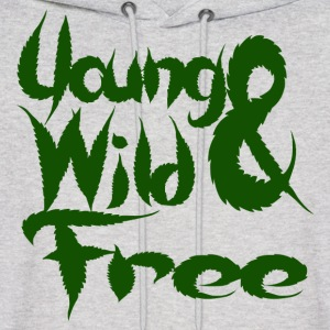 Young Wild and Free Hoodies - Men's Hoodie
