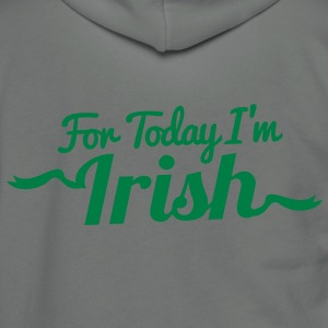 FOR TODAY I'M IRISH with a shamrock Zip Hoodies/Jackets - Unisex Fleece Zip Hoodie by American Apparel