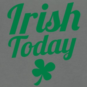 irish today ST PATRICKS DAY humor Zip Hoodies/Jackets - Unisex Fleece Zip Hoodie by American Apparel