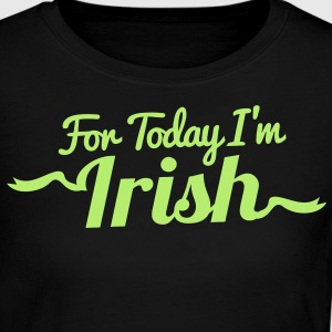 FOR TODAY I'M IRISH with a shamrock Long Sleeve Shirts - Women's Long Sleeve Jersey T-Shirt
