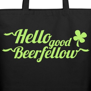 hello good beerfellow St Patricks day design with a shamrock Bags  - Eco-Friendly Cotton Tote