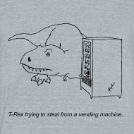 Design ~ T-Rex Trying Vending Machine (Am Apparel)