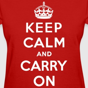 Keep Calm and Carry On T-Shirt - Women's T-Shirt