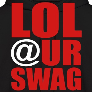 LOL At Ur Swag Hoodies - stayflyclothing.com - Men's Hoodie