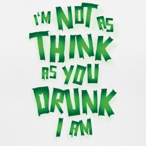 I'm Not As Think You Drunk As I Am - Women's V-Neck T-Shirt