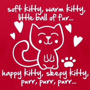 soft kitty, warm kitty, little ball of fur... T-Shirts - Men's T-Shirt by American Apparel