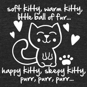 soft kitty, warm kitty, little ball of fur... T-Shirts - Unisex Tri-Blend T-Shirt by American Apparel